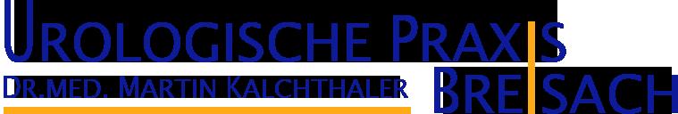 Urologische Praxis Breisach | Dr.med. Martin Kalchthaler